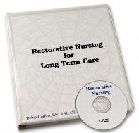 Restorative Nursing for Long Term Care